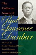 The Collected Novels of Paul Laurence Dunbar 1st edition 9780821418598 0821418599
