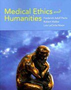 Medical Ethics and Humanities 1st Edition 9780763760632 0763760633