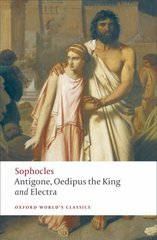 Antigone, Oedipus the King, Electra 1st Edition 9780199537174 0199537178