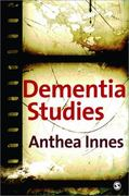 Dementia Studies 1st Edition 9781412921640 1412921643