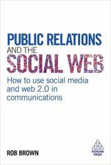Public Relations and the Social Web 0 9780749455071 0749455071