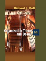 Organization Theory and Design 10th edition 9780324598896 0324598890
