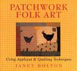 Patchwork Folk Art 0 9781846013225 1846013224