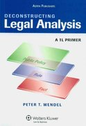 Deconstructing Legal Analysis 1st Edition 9780735584754 0735584753