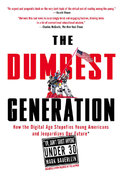 The Dumbest Generation 1st Edition 9781585427123 1585427128