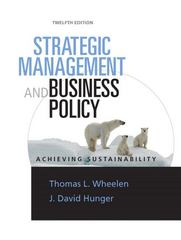 Strategic Management & Business Policy 12th edition 9780136097396 0136097391