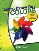 Learn Every Day about Colors 0 9780876590881 0876590881