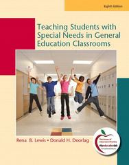 Teaching Students with Special Needs in General Education Classrooms 8th Edition 9780135014905 0135014905