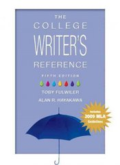 The College Writer's Reference 5th edition 9780205735600 0205735606