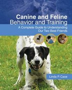 Canine and Feline Behavior and Training 1st Edition 9781428310537 1428310533
