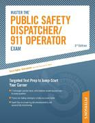 Master the Public Safety Dispatcher/911 Operator Exam 3rd edition 9780768928174 0768928176