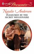 Pleasured by the Secret Millionaire 0 9780373128341 0373128347