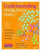 Understanding Middle School Math 1st Edition 9780325013862 0325013861