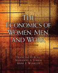 The Economics of Women, Men, and Work 6th edition 9780136084259 0136084257