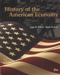 History of the American Economy (with InfoTrac College Edition 2-Semester and Economic Applications Printed Access Card) 11th edition 9780324786620 032478662X