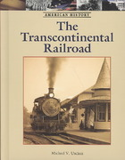 The Transcontinental Railroad 0 9781420501056 1420501054