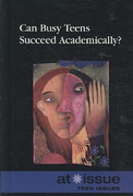 Can Busy Teens Succeed Academically? 0 9780737742862 0737742860