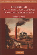 The British Industrial Revolution in Global Perspective 1st edition 9780521687850 0521687853