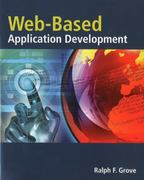 Web Based Application Development 1st Edition 9780763759407 0763759406
