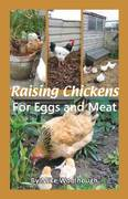 Raising Chickens for Eggs and Meat 1st edition 9781904871422 1904871429