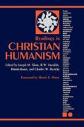 Readings in Christian Humanism 1st Edition 9780800664640 0800664647