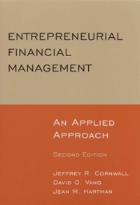 Entrepreneurial Financial Management: An Applied Approach 2nd edition 9780765622921 0765622920