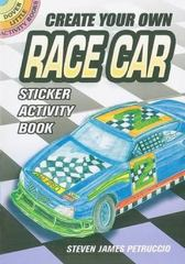 Create Your Own Race Car Sticker Activity Book 0 9780486470061 0486470067