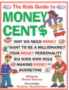 The Kids Guide to Money Cent$ 0 9781553373902 1553373901