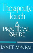 Therapeutic Touch 1st Edition 9780394755885 039475588X