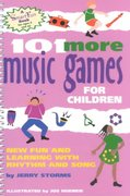 101 More Music Games for Children 0 9780897932998 0897932994
