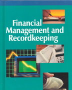 Financial Management and Recordkeeping, Student Edition 10th edition 9780028011028 0028011023