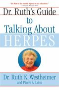 Dr. Ruth's Guide to Talking about Herpes 1st edition 9780802141200 080214120X