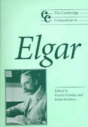 The Cambridge Companion to Elgar 0 9780521533638 0521533635