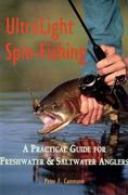 Ultralight Spin-Fishing 1st edition 9780881503012 0881503010