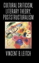 Cultural Criticism, Literary Theory, Poststructuralism 0 9780231079709 0231079702