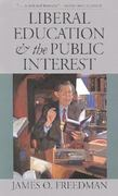 Liberal Education and the Public Interest 0 9780877458258 0877458251