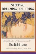 Sleeping, Dreaming, and Dying 1st Edition 9780861711239 0861711238