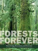 Forests Forever 0 9781930066526 193006652X