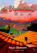 The Vacation 1st edition 9780374380700 0374380708