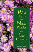 Wild Plants and Native Peoples 1st Edition 9780890133194 0890133190