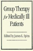 Group Therapy For Medically Ill Patients 1st edition 9781572301689 1572301686