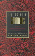 The Essential Confucius 1st Edition 9780062502155 0062502158