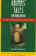 Grimms' Tales for Young and Old 1st Edition 9780385189507 0385189508