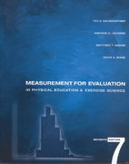 Measurement for Evaluation in Physical Education and Exercise Science 7th edition 9780072461831 0072461837