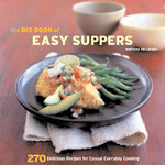 The Big Book of Easy Suppers 0 9780811843508 0811843505