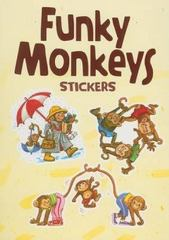 Funky Monkeys Stickers 0 9780486471259 048647125X