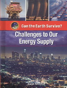 Challenges to Our Energy Supply 0 9781435853577 1435853571
