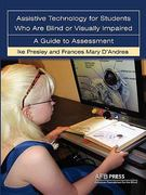 Assistive Technology for Students Who Are Blind or Visually Impaired 1st Edition 9780891288909 0891288902