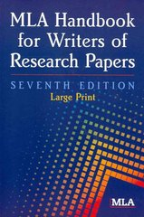 MLA Handbook for Writers of Research Papers 7th Edition 9781603290258 1603290257