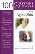 100 Questions  &  Answers About Aging Skin 1st edition 9780763762452 0763762458